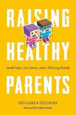 Book: Raising Healthy Parents